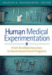 Human Medical Experimentation