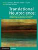 Translational Neuroscience: Applications in Psychiatry, Neurology and Neurodevelopment